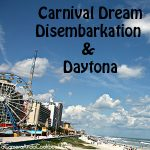 Carnival Dream::Day 8 {Disembarkation & Daytona}