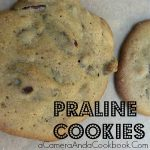 Praline Cookies - an amazing alternative to pralines!