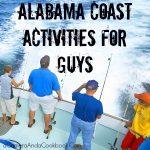 Alabama Coast Activities for Guys #StayAlBeaches