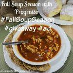 Fall Soup Season with Progresso #FallSoupSeason #giveaway #ad