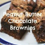 Not your everyday brownie! These Peanut Butter Chocolate Brownies will have everyone asking for them again!