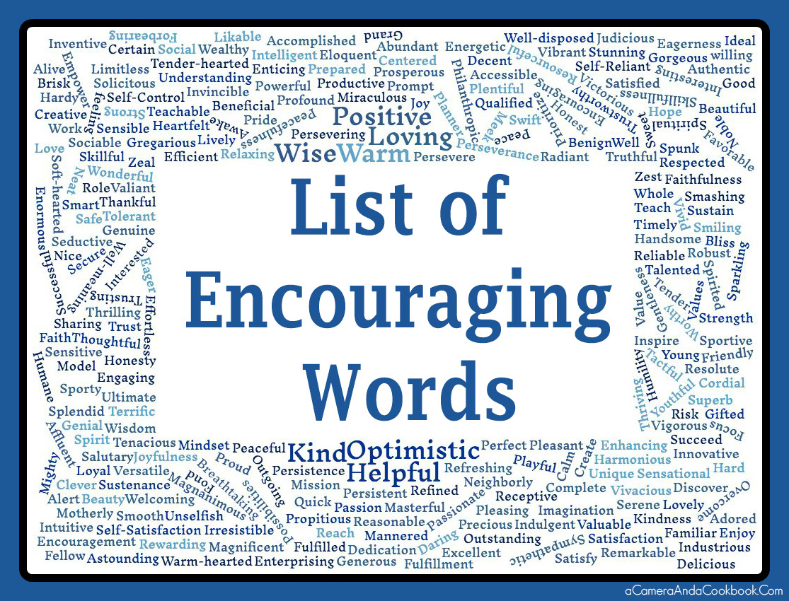 List of Encouraging Words - Free Printable Included - I am constantly referring to google to find new words. This post includes a printable with a List of Encouraging Words in alphabetical order.
