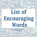 List of Encouraging Words - Free Printable Included
