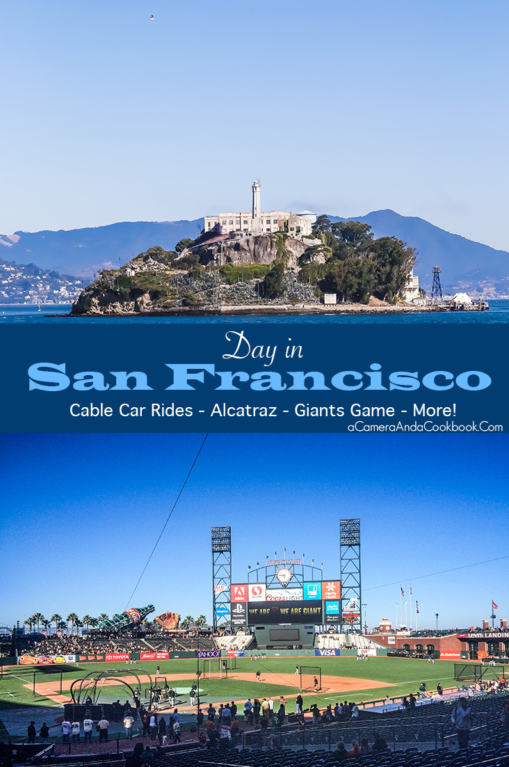Day in San Francisco - A very full day riding cable cars, electric cars, tour of Alcatraz, Giants game, and more!