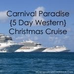 Carnival Paradise {5 Day Western} Christmas Cruise