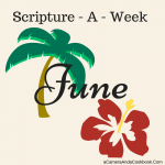 June Scripture - A - Week