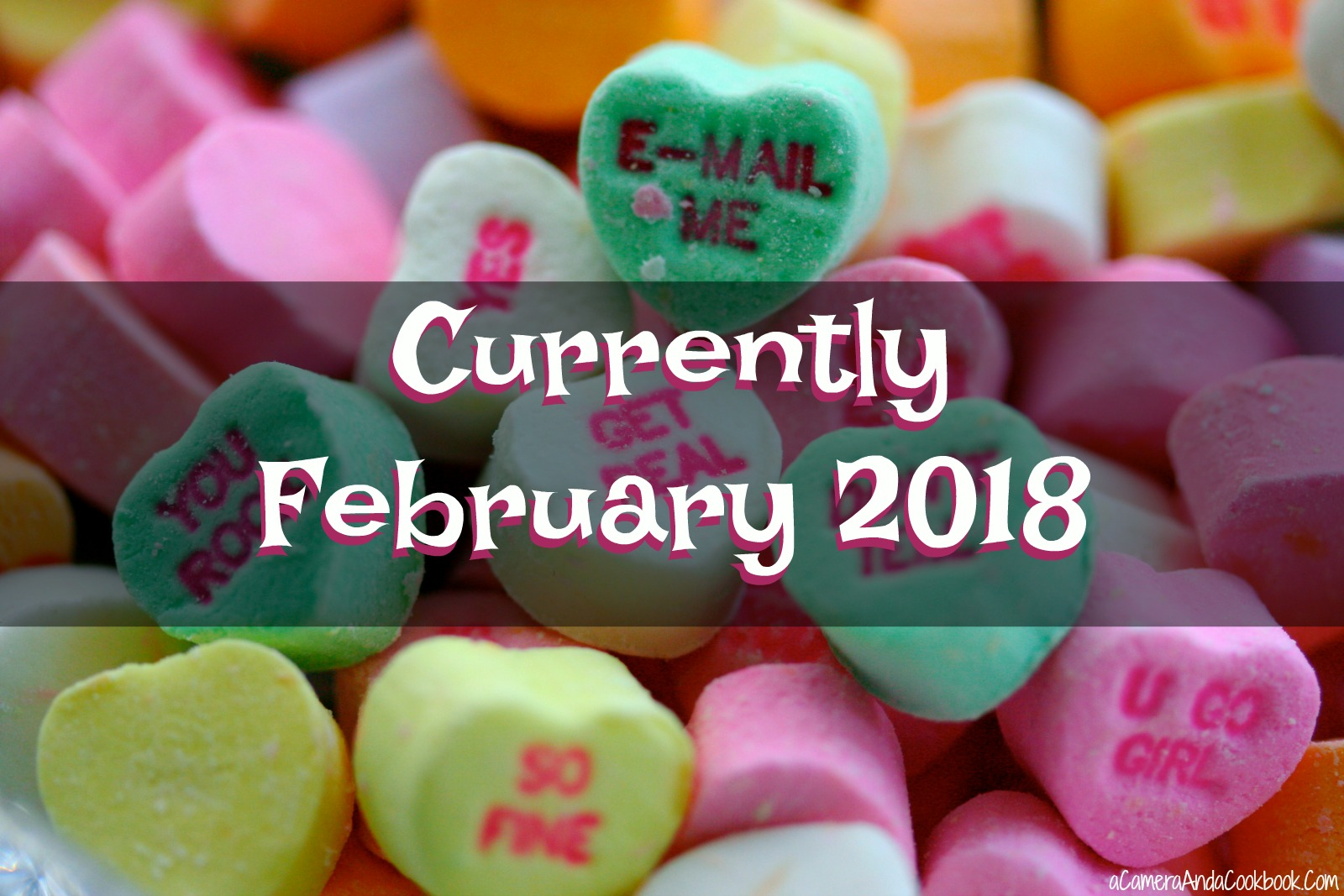 Currently - February 2018