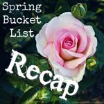 Spring Bucket List {Recap}