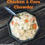 Chicken and Corn Chowder {Crockpot}