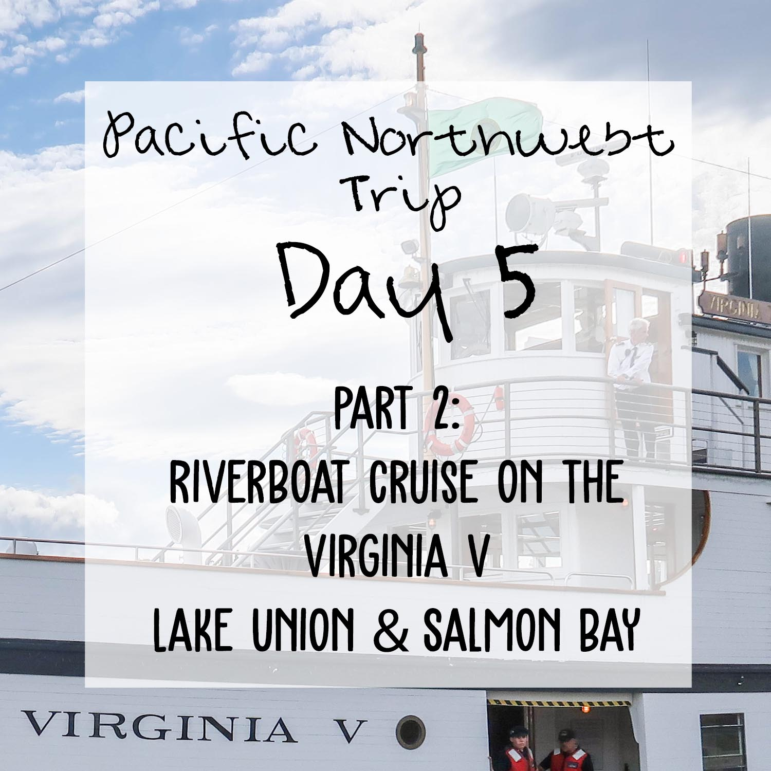 Pacific NW Trip: Day 5 - Part 2