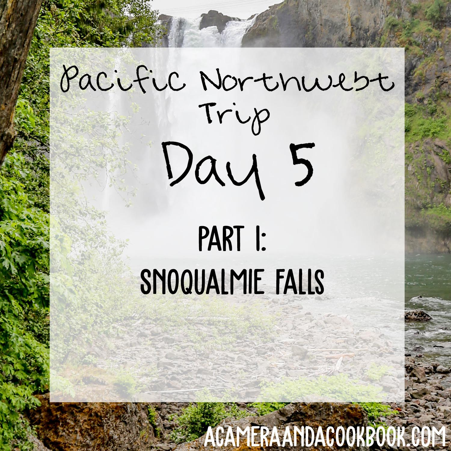 Pacific NW Trip: Day 5 - Part 1