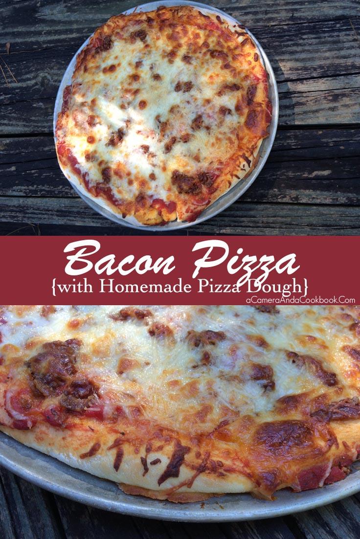 Bacon Pizza {Homemade}