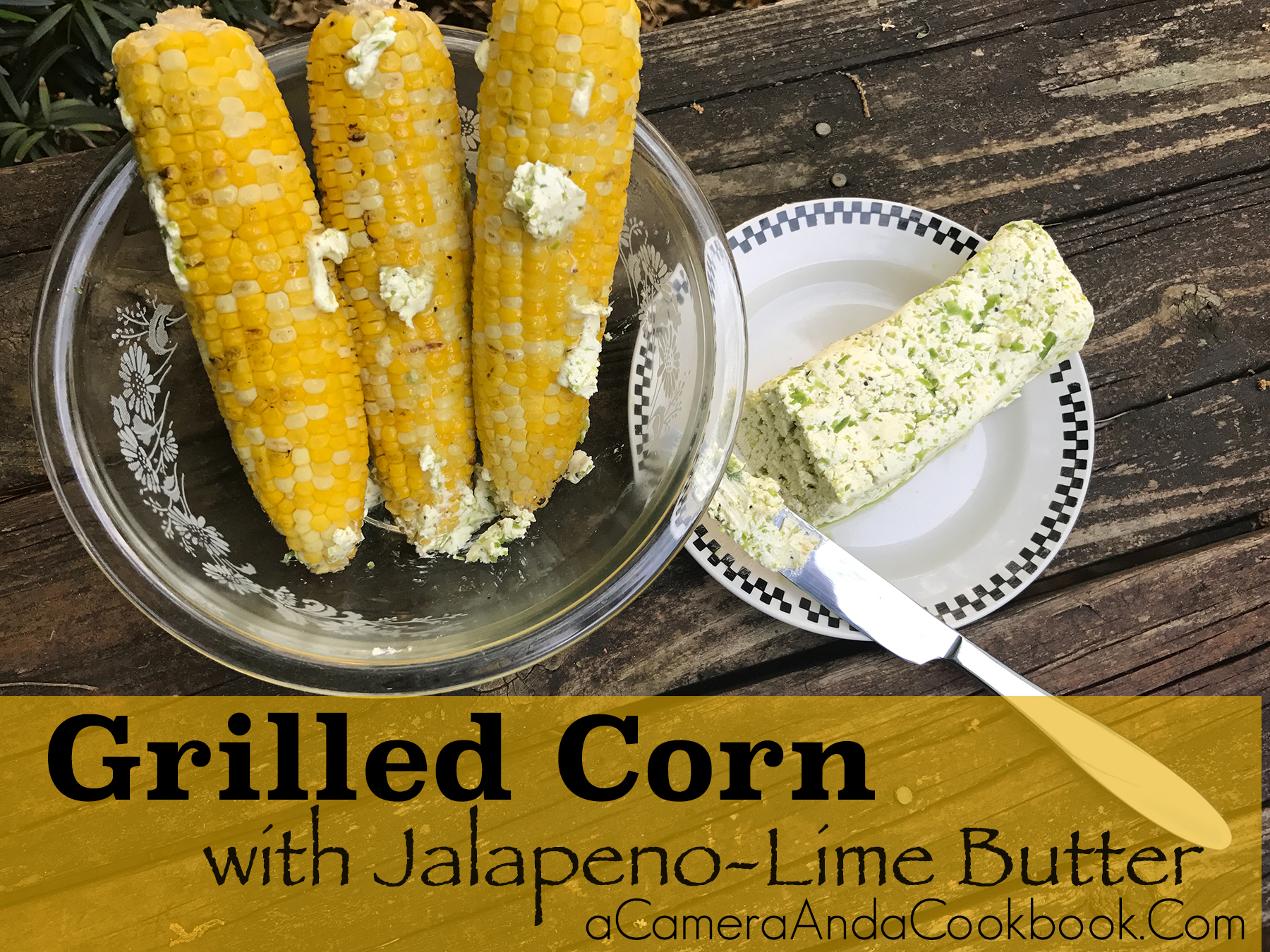 Grilled Corn with Jalapeno-Lime Butter