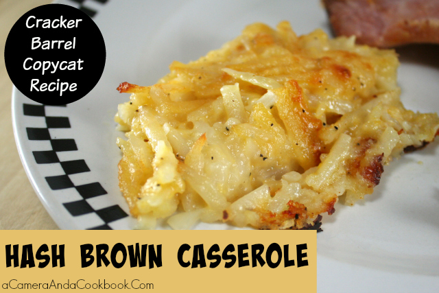 Hash Brown Casserole - Cracker Barrel Copycat Recipe