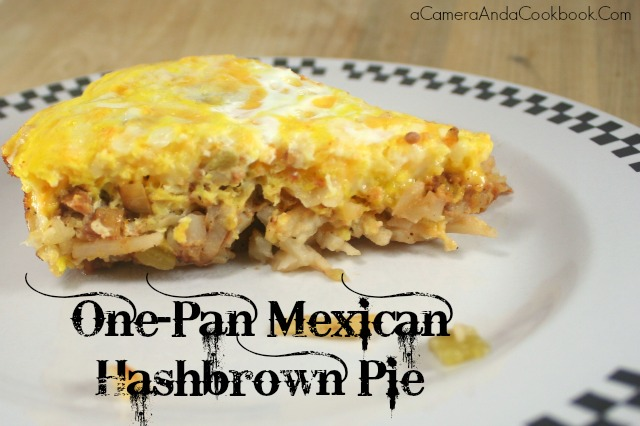 One-Pan Mexican Hashbrown Pie