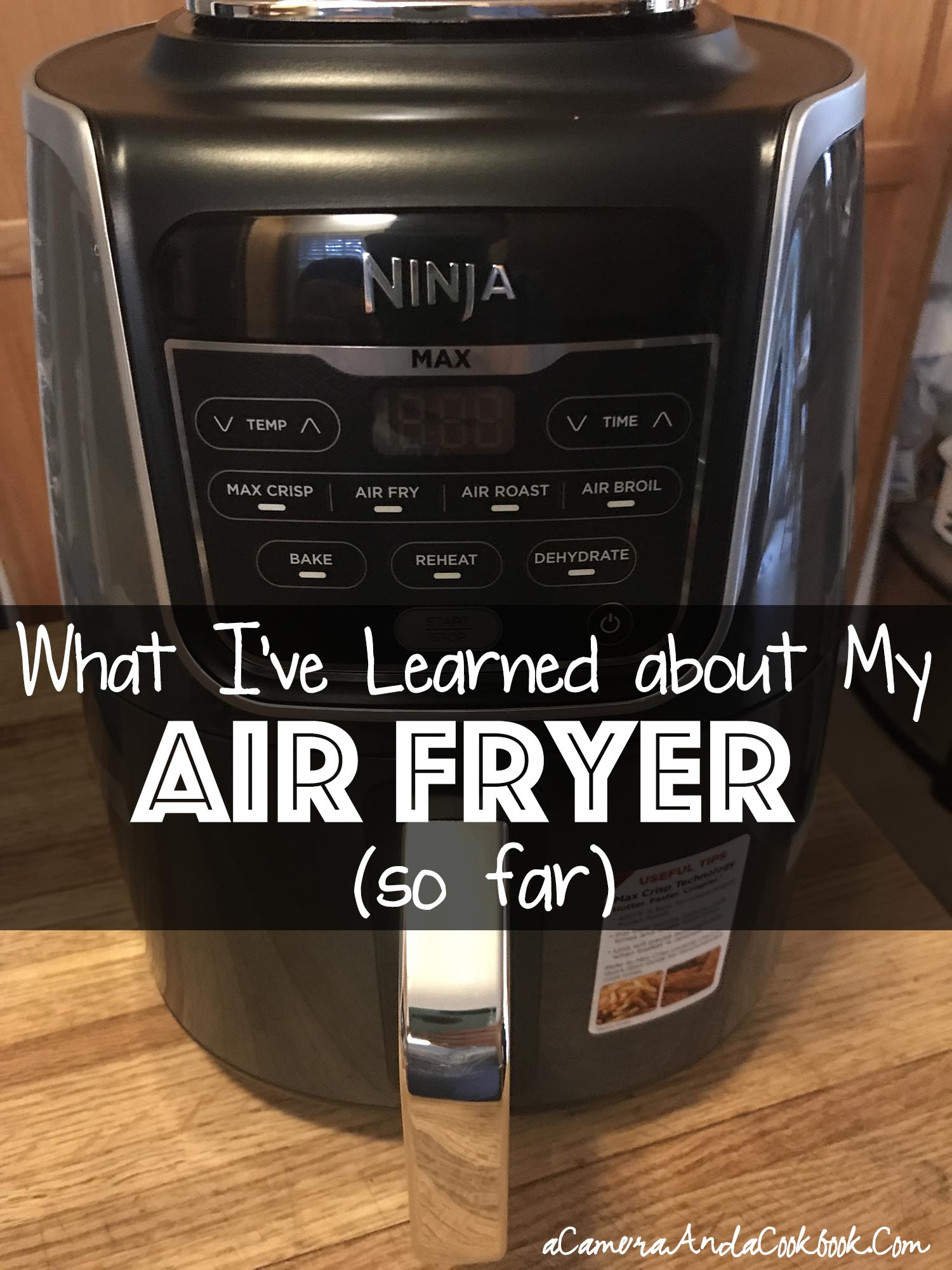 What I've Learned about My Air Fryer (so far)
