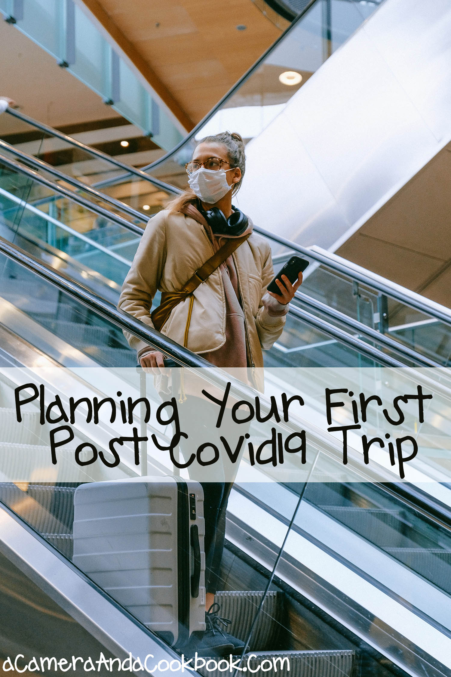 Planning Your First Post Covid19 Trip